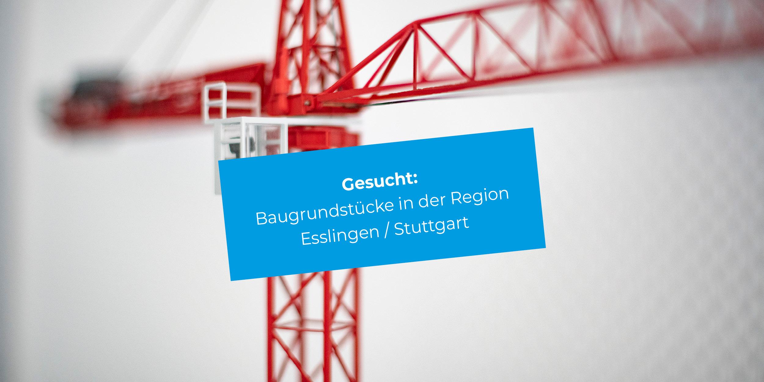 Die M. Bayer Baukoordination in Deizisau sucht Grundstücke